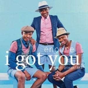 Encore - I Got You (Mobi Dixon Remix)
